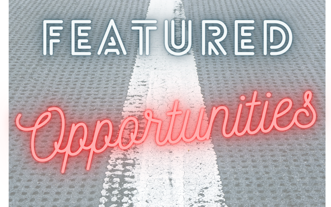 Check out our Featured Opportunities Page